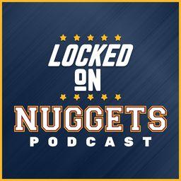 Locked On Nuggets