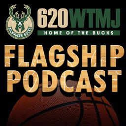 The WTMJ Bucks Flagship Podcast