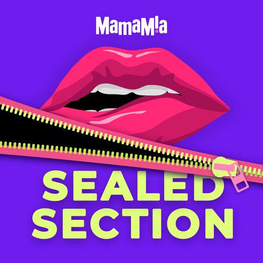 Why Does Semen Taste Like Bleach? Sealed Section podcast