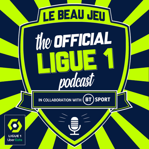 Best Ligue 1 Podcasts 2021